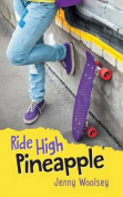 Ride High Pineapple