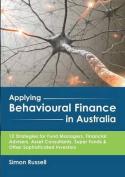 Applying Behavioural Finance in Australia