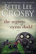 Regrets of Cyrus Dodd