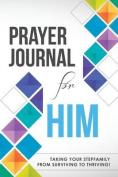 Prayer Journal for Him