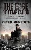 The Edge of Temptation