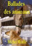 Ballades Des Animaux [FRE]
