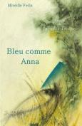 Bleu Comme Anna [FRE]