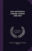 Arts and Science Calenda, Volume 1918-1919