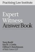 Expert Witness Answer Book 2016