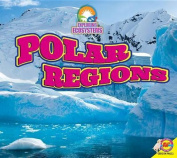 Polar Regions (Exploring Ecosystems