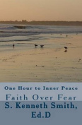 One Hour to Inner Peace