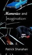 Memories and Imagination