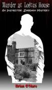 Murder at Loftus House