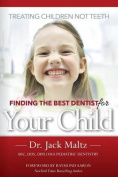 Finding the Best Dentist for Your Child