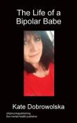 The Life of a Bipolar Babe