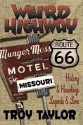Weird Highway: Missouri