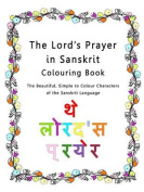 The Lord's Prayer in Sanskrit Colouring Book