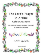 The Lord's Prayer in Arabic Colouring Book