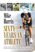 Sixty Years an Athlete
