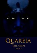 Quareia the Adept: Book Eleven
