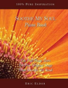 Soothe My Soul Piano Book