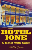 The Hotel Ione - A Hotel with Spirit