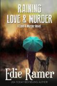 Raining Love & Murder