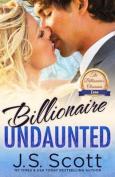 Billionaire Undaunted