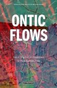Ontic Flows