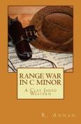 Range War in C Minor