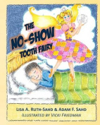 The No-Show Tooth Fairy