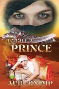 To Kill a Prince