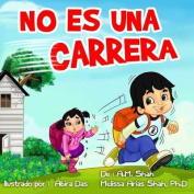 No Es Una Carrera [Spanish]