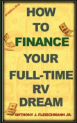 How to Finance Your Full-Time RV Dream