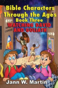 Bible Characters Through the Ages Book Three