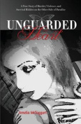 Unguarded Heart