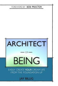 Architect of Being