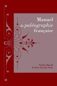 Manuel de Paleographie Francaise  [FRE]