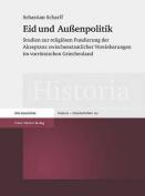 Eid Und Aussenpolitik [GER]