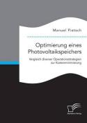 Optimierung Eines Photovoltaikspeichers. Vergleich Diverser Operationsstrategien Zur Kostenminimierung [GER]