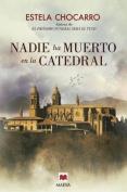 Nadie Ha Muerto En La Catedral [Spanish]