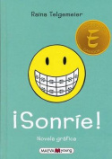 Sonrie! = Smile [Spanish]