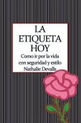 La Etiqueta, Hoy [Spanish]