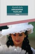 Arkakapak Yazilari  [TUR]