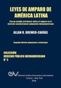 Leyes de Amparo de America Latina. Derecho Comparado [Spanish]