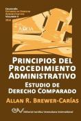 Principios del Procedimiento Administrativo. Estudio de Derecho Comparado [Spanish]