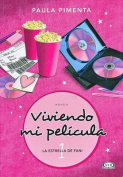 Viviendo Mi Pelicula 1 [Spanish]
