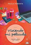 Viviendo Mi Pelicula 2 [Spanish]
