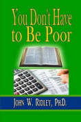 You Don't Have to Be Poor