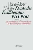 Deutsche Exilliteratur 1933 1950: Band 1 [GER]