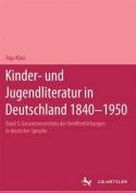 Kinder- Und Jugendliteratur in Deutschland 1840-1950: Band V [GER]