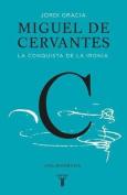 Miguel de Cervantes [Spanish]