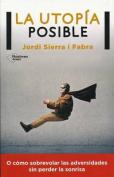 La Utopia Posible [Spanish]