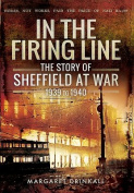 The Story of Sheffield at War 1939 to 1945